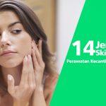 14 Jenis Skincare untuk Perawatan Kecantikan Wanita